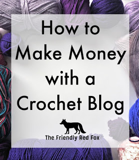 How to Make Money with a Crochet Blog