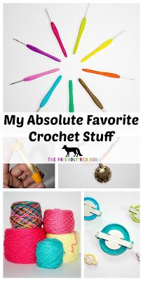 My Absolute Favorite Crochet Stuff