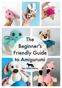 The Beginner's Friendly Guide to Amigurumi Learn everything you need to know to create amigurumi you are proud of!