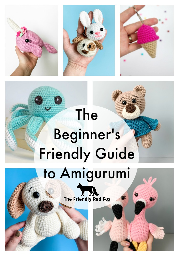 The Beginner's Friendly Guide to Amigurumi